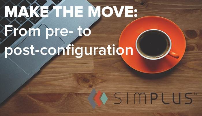How a company moves from a pre- to post-configuration world