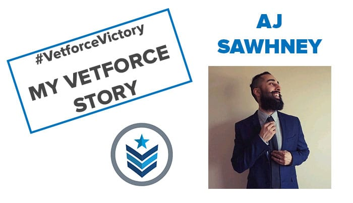 AJ Sawhney - My Vetforce Story