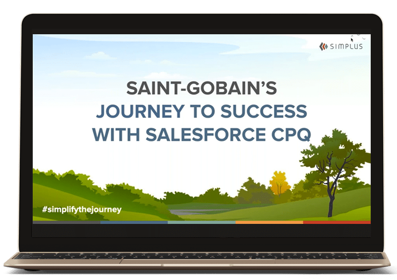 Saint-Gobain's Journey to Success with Salesforce CPQ